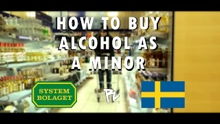 HOW TO BUY ALCOHOL AS A MINOR [SYSTEMBOLAGET]