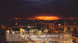 My first contact with Morocco and Marrakech - Day 1