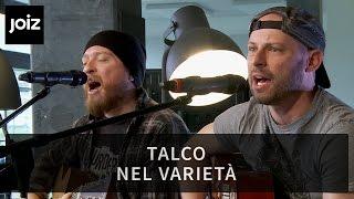 Talco - Nel Varietà (Live at joiz)