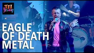 "[HD] Eagle Of Death Metal - ""Complexity"" 10/30/15 TFI Friday"