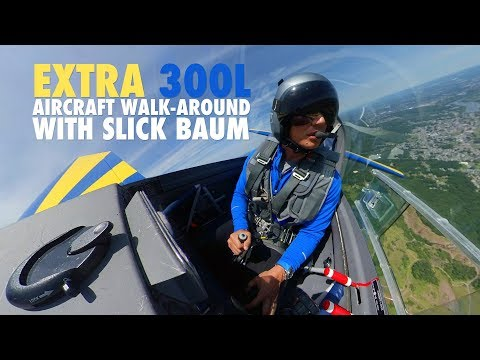 Extra 300L Aircraft walk-around with Slick Baum video
