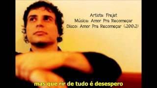 Frejat   Amor pra recomeçar versão acústica + legenda