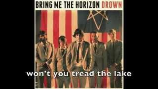 Bring Me The Horizon - Drown - No interlude + Lyrics on screen