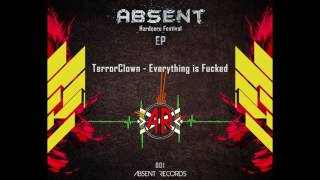 TerrorClown - Everything Is Fucked