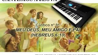 MELODIAS DO REINO- CÂNTICO Nº 91