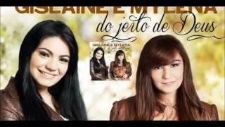 Janeiro á Dezembro Gislaine & Mylena Do Jeito de Deus2012