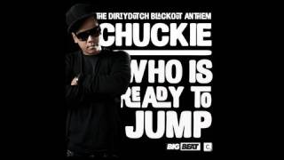 "Chuckie - ""Who Is Ready To Jump"""