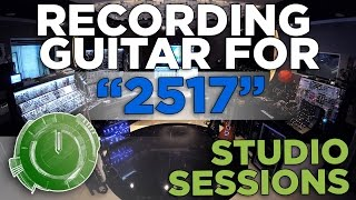 "Studio Sessions - Recording Guitar for ""2517"" (Scandroid)"