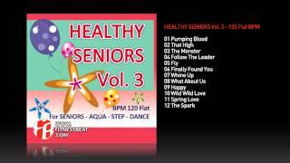 Healthy Seniors Vol.3 - 120 BPM // Fitness Beat