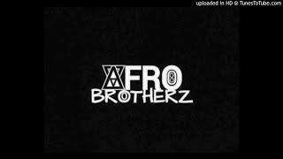 Afro Brotherz ft Caiiro - Africa