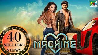 Machine Full Movie (HD) | Latest Bollywood Movies | Mustafa Burmawala, Kiara Advani