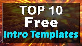 Top 10 Free Intro Templates (Sony Vegas, After Effects, Camtasia)