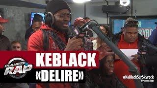 """KeBlack """"Délire"""" en acoustique #PlanèteRap"""