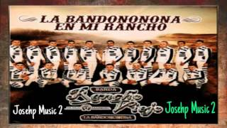 Los Hermanos Mata-Banda Rancho Viejo La Bandononona (Estreno 2016) En Mi Rancho