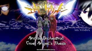 Anime Orchestra! Cruel Angel's Thesis (Neon Genesis Evangelion Opening)