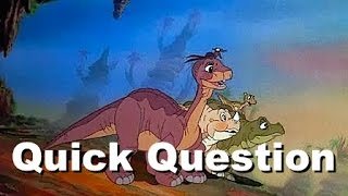Quick Question - Were The Dinosaurs Dead In The Land Before Time?