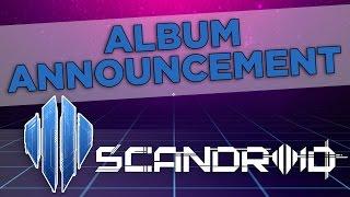 Scandroid - Album Announcement