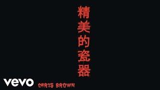 Chris Brown - Fine China (Audio)