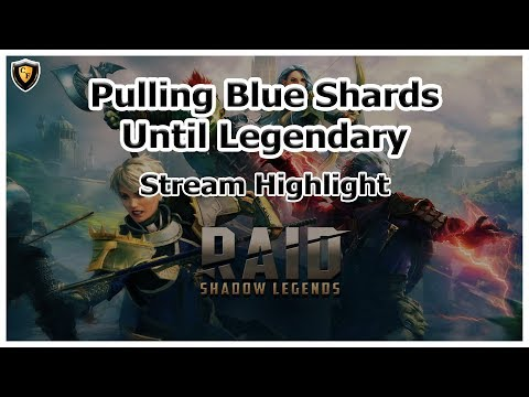 RAID Shadow Legends | Stream Highlight | Pulling Blue Shards Until Legendary