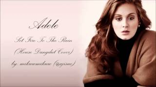 Adele - Set Fire To The Rain [House Dangdut Version by @ajisuc]