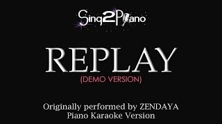 Replay (Piano Karaoke Demo) Zendaya