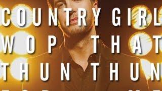 Country Girl (Wop That Thun Thun MASHUP) [Luke Bryan x Finatticz x J. Dash] - Tesher