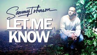 Sammy J - Let Me Know