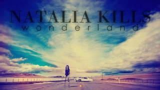 Natalia Kills - Wonderland (FULL SONG)