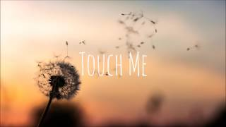 Starley - Touch Me