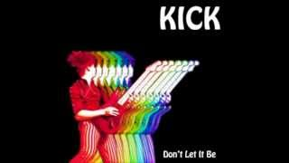 KICK- Don't Let It Be- (SINGLE)