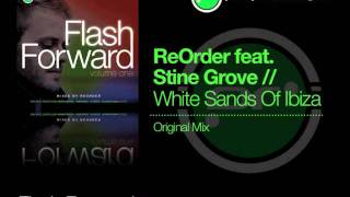 Flash Forward - ReOrder feat. Stine Grove 'White Sands Of Ibiza' (Original Mix)