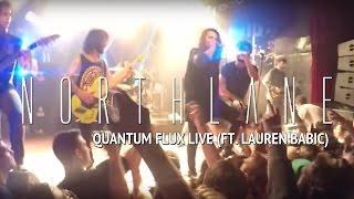 NORTHLANE – Quantum Flux feat. Lauren Babic (Live @ MOD Club)