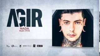 03.  Agir -  Nada feat. Pité (Audio Oficial)