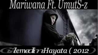 Mariwana - Gülemedim Hayata ( 2012 )