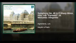 "Symphony No. 45 in F-Sharp Minor, Hob. I:45 ""Farewell"": III. Menuetto: Allegretto"