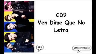 VEN DIME QUE NO letra  CD9