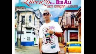 Big Ali Ft Lucenzo - Vem dançar kuduro