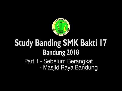 Studi Banding SMk Bakti 17 ke Bandung 2018