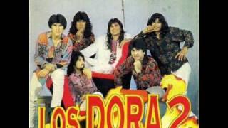 Los Dora2 - La Loca