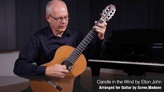 Candle in the Wind (Elton John) - Danish Guitar Performance - Soren Madsen