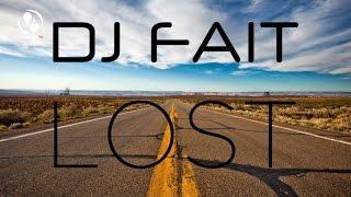DJ Fait - Lost