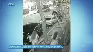 Gangue das meninas ataca mulher na rua