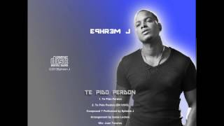 Ephrem J -Te Pido Perdon Audio) Merengue 2013