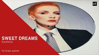 Sweet Dreams Brass Quintet Score