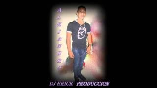 maniatica alejandro dj erick produccion full edition
