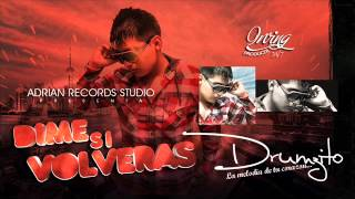 DRUMZITO  - DIME SI VOLVERAS (Prod. By Irving ADRIAN RECORDS)