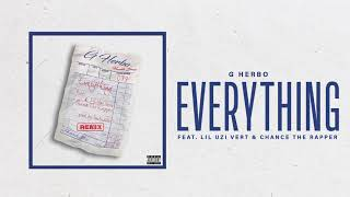 G Herbo - Everything (Remix) (feat. Lil Uzi Vert & Chance The Rapper)