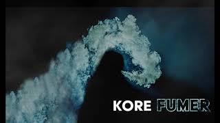Kore - Fumer