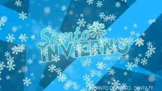 SantoInvierno (WinterFest) · Santo Domingo · Santa Fe