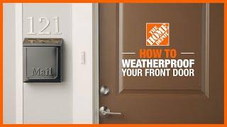 Weatherproofing Your Entry Door